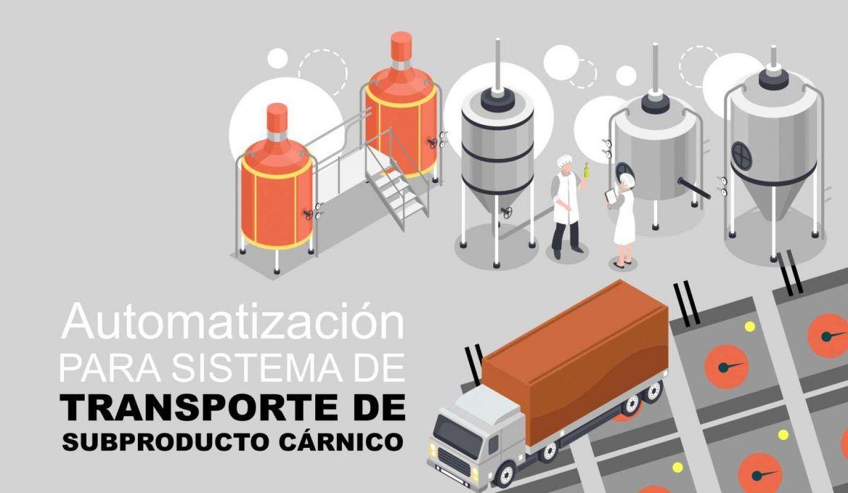 Automatización para solución transporte de subproducto cárnico
